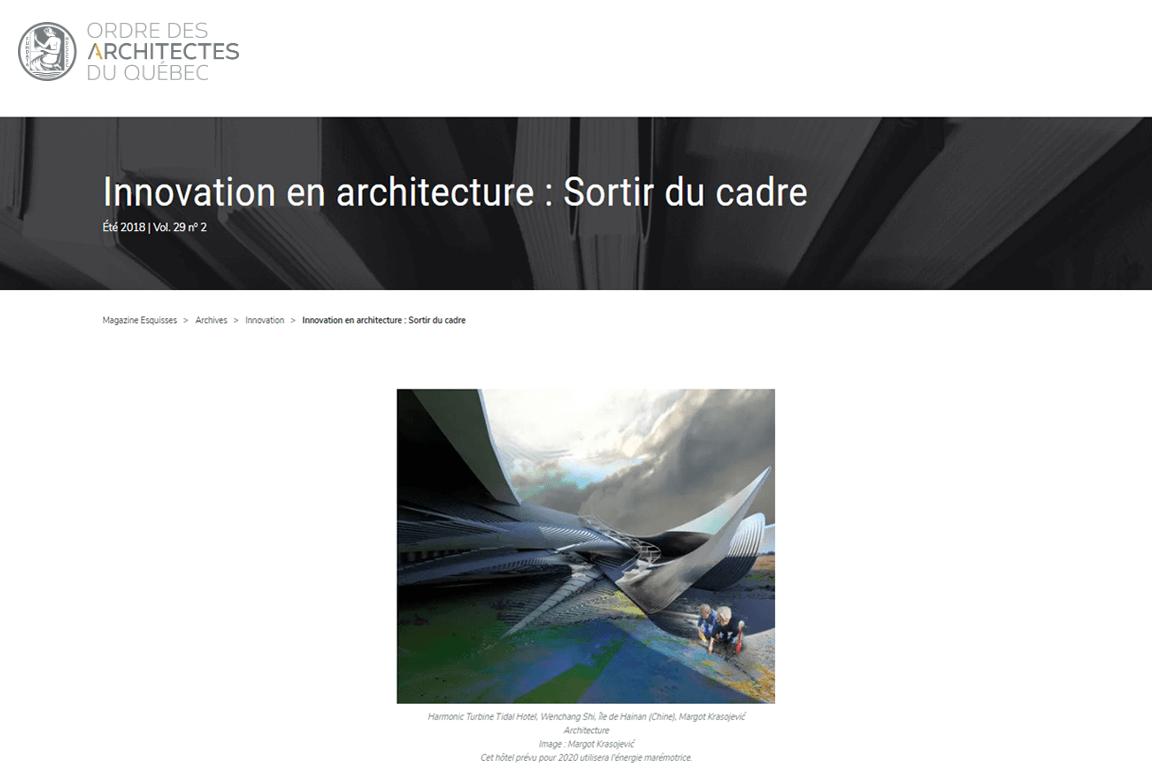 Visuel de l'article « Innovation en architecture : Sortir du cadre » publié dans le magazine de l'Ordre des architectes du Québec, Été 2018